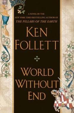Hoy se pone a la venta 'Un mundo sin fin', de Ken Follett