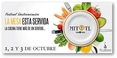 Festival Gastronómico MITOTL, la mesa está servida en Cuernavaca