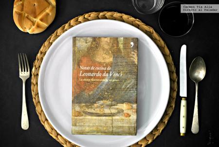 Notas de cocina de Leonardo da Vinci, la afición desconocida de un genio
