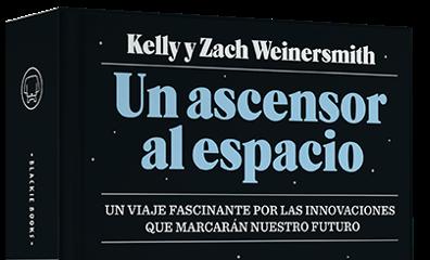 Libros que nos inspiran: 'Un ascensor al espacio', de Kelly y Zach Weinersmith