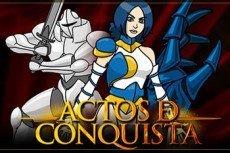 Actos de Conquista, aventura y estrategia en tu móvil