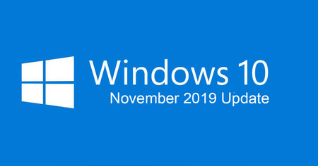Windows 10 November 2019 Update: ya tenemos nombre para la actualización de otoño y la posible Build final