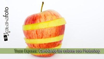 Truco Express: Cambiando los colores en Photoshop