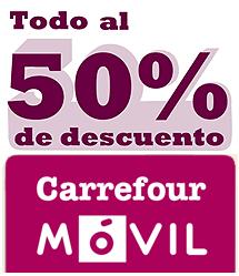 Promoción todo al 50% con Carrefour Móvil los fines de semana
