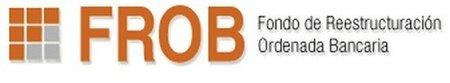 ¿Qué es el FROB, fondo de restructuración ordenada bancaria?