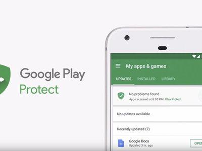 Google Play Protect se encargará de analizar tu dispositivo para buscar apps maliciosas