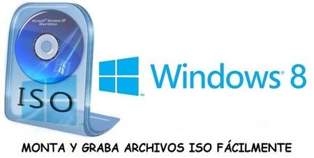 Cómo montar y grabar imágenes ISO en Windows 8 de forma nativa