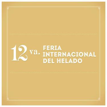 XII Feria Internacional del Helado ¡cada día más cerca!