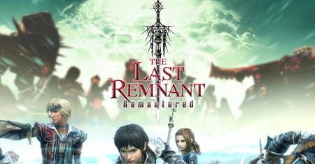 'The Last Remnant Remastered', el nuevo RPG de los creadores de Final Fantasy, ya está disponible en iOS y Android