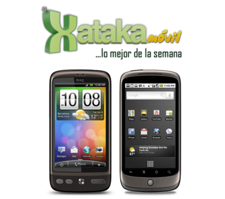Lo mejor de la semana en XatakaMóvil, ¿Nexus One o HTC Desire?
