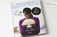 Recién horneado por Lorraine Pascale. Libro de recetas