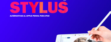 Stylus para iPad: 6 alternativas al Apple Pencil compatibles con las tabletas de Apple