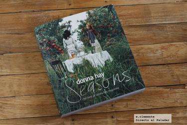 """""""Seasons"""", cocinando todo el año con Donna Hay. Libro de cocina"""