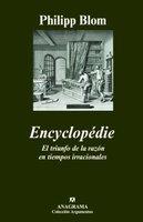 [Libros que nos inspiran] 'Encyclopédie. El triunfo de la razón en tiempos irracionales' de Phillipp Blom