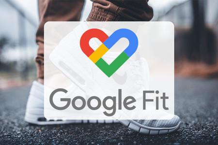 Google Fit, guía a fondo: todo lo que puedes hacer con él y cómo configurarlo