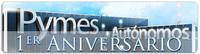 Primer Aniversario de Pymes y Autónomos