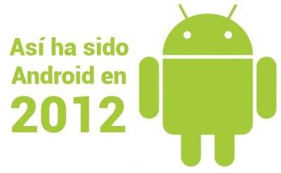 Un resumen de las historias más notables de Android en el 2012