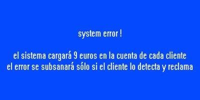 Benditos errores de sistema