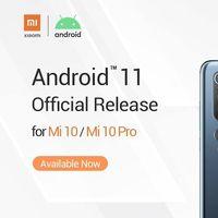 Xiaomi gana la carrera de Android 11: los Mi 10 y Mi 10 Pro son los primeros en recibir Android 11 oficial