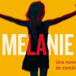 'Melanie', una novela de zombies algo peculiar