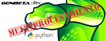 Multiprocesamiento en Python: Global Interpreter Lock (GIL)