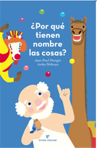 Nuevo libro infantil que anima a los niños a pensar: '¿Por qué tienen nombre las cosas?'