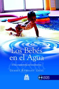 Los bebés en el agua. Una experiencia fascinante