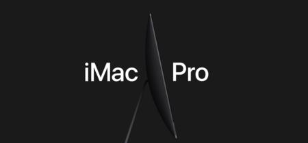 iMac Pro, la estación de trabajo de Apple más poderosa jamás creada