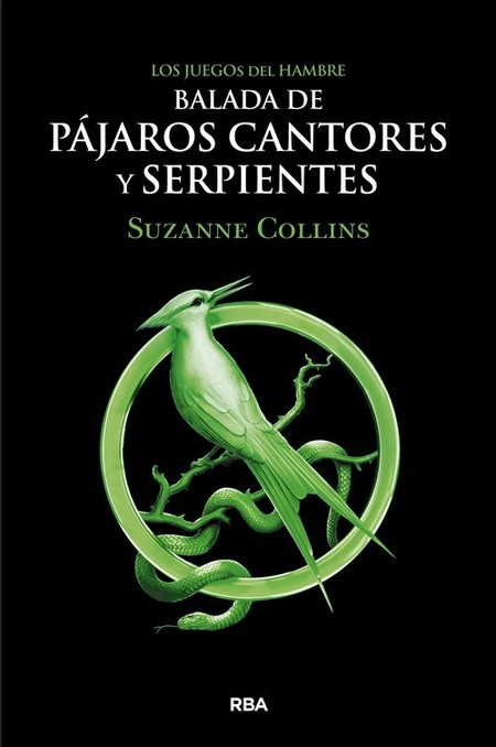 Los Juegos De Hambre Balada De Pajaros Cantores Y Serpientes 20785c61 500x753