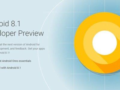 Android 8.1: llega la primera actualización de Oreo, mientras en México sólo un smartphone ha recibido Android 8.0