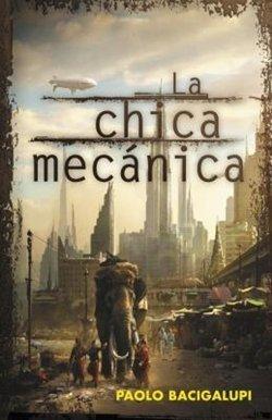 'La chica mecánica', de Paolo Bacigalupi