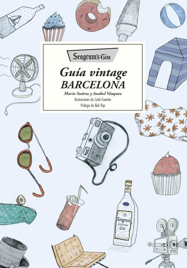 Portada Seagrams Gin Guia Vintage Barcelona Mario Suarez 201511051658