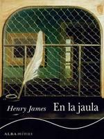 'En la jaula' de Henry James