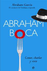 Abraham Boca, comer, charlar y vivir