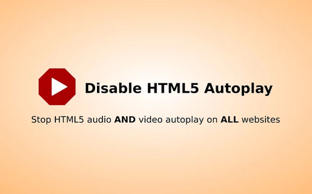 Disable Html5 Autoplay Chrome Web Store