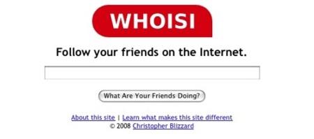 Whoisi, ¿qué estarán haciendo nuestros amigos?