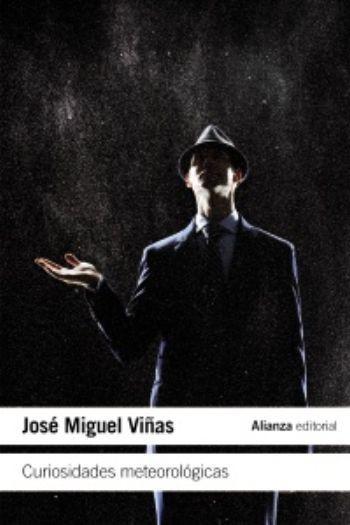[Libros que nos inspiran] 'Curiosidades meteorológicas' de José Miguel Viñas