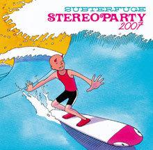 Stereoparty 2007: este año con más rarezas