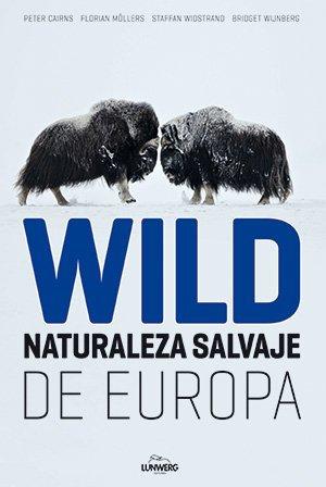 Wild, Naturaleza salvaje de Europa