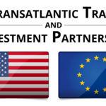 TTIP, el acuerdo de libre comercio más polémico de la historia