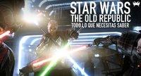 'Star Wars: The Old Republic': nuevo vídeo con toda la épica de la saga galáctica
