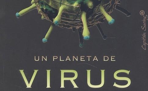Libros que nos inspiran: 'Un planeta de virus' de Carl Zimmer