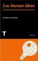 [Libros que nos inspiran] 'Las buenas ideas' de Steven Johnson