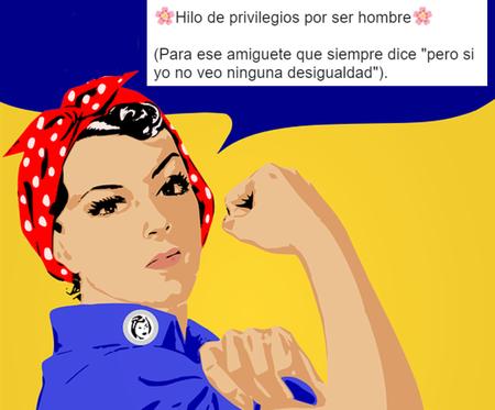 Este hilo de Twitter sobre los privilegios masculinos explica por qué es necesario el feminismo