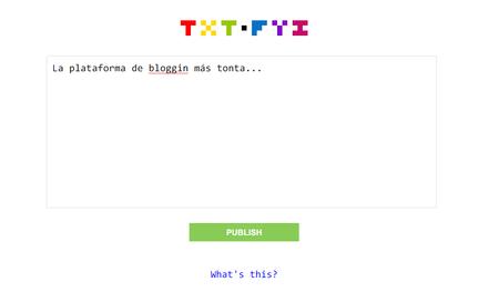 Txt.fyi es la plataforma de bloggin más básica y simple que podrás usar