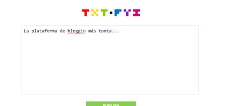 Txt.fyy es la plataforma de bloggin más básica y simple que podrás usar