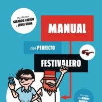 'Manual del perfecto festivalero', la guía para petarlo en los festivales de primavera y verano