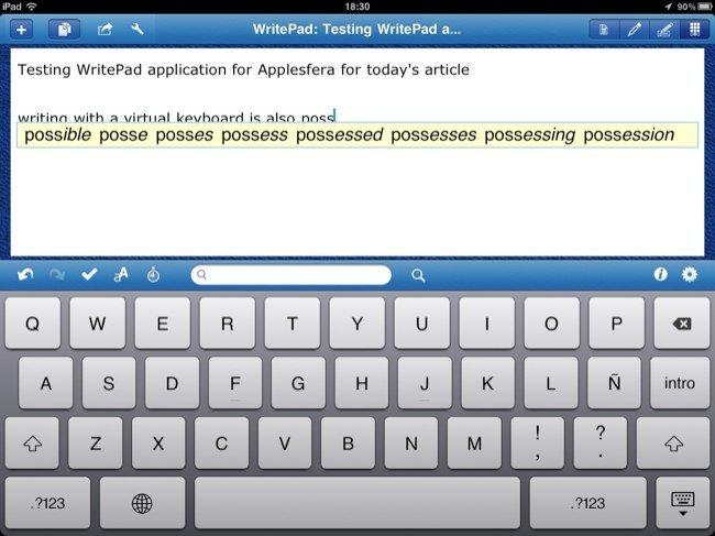 También es posible escribir texto con el teclado virtual en WritePad, mostrando posibilidades para completar la palabra con un solo toque