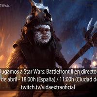 Streaming de Star Wars: Battlefront II a las 18:00h (las 11:00h en CDMX) [finalizado]
