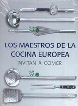 Los maestros de la cocina europea invitan a comer